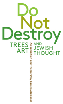 """Do Not Destroy: Trees, Art, and Jewish Thought"" logo"