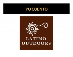 Yo Cuentro, Latino Outdoors