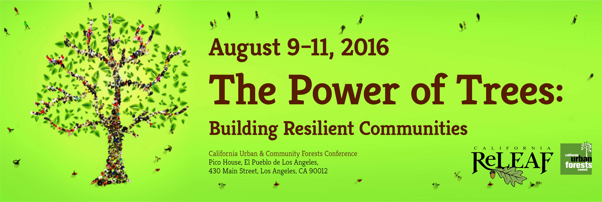 August 9 to 11, 2016. The Power of Trees. Building Resilient Communities.