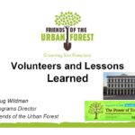 Friends of the Urban Forest. Volunteers and Lessons Learned.