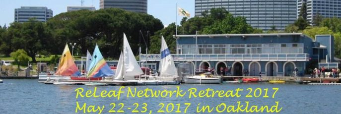 ReLeaf Network Retreat May 22-23, 2017 in Oakland